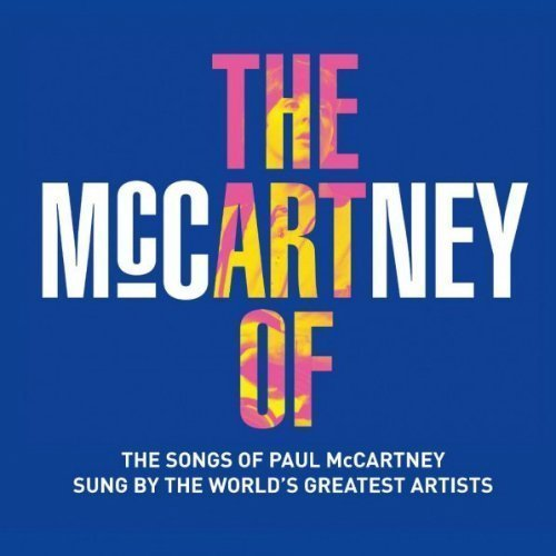 "image for article ""The Art Of McCartney"" - Tribute Album ft Billy Joel, Bob Dylan, Willie Nelson, Jeff Lynne, KISS, Heart, and more [Zumic Review]"