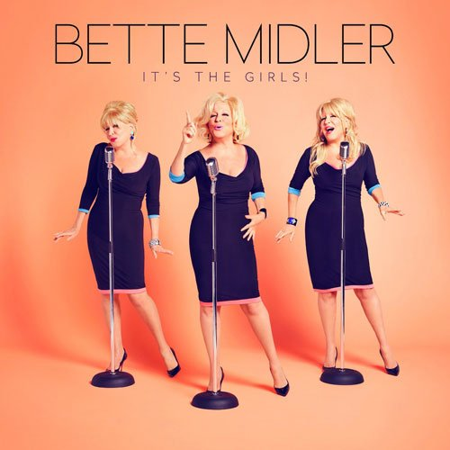 "image for article ""It's The Girls"" - Bette Midler [Official Full Album Stream]"