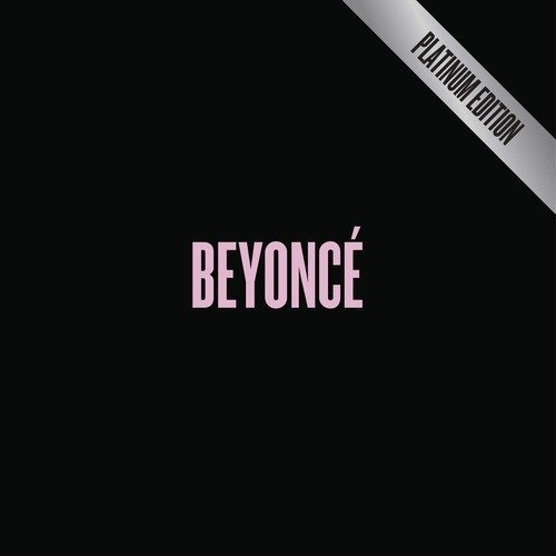 "image for article ""Beyoncé: Platinum Edition"" - Beyoncé [Official Full Album Stream]"