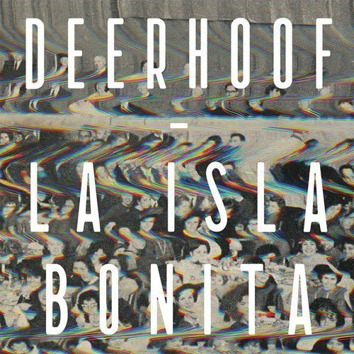 "image for article ""La Isla Bonita"" - Deerhoof [Official Full Album Stream]"