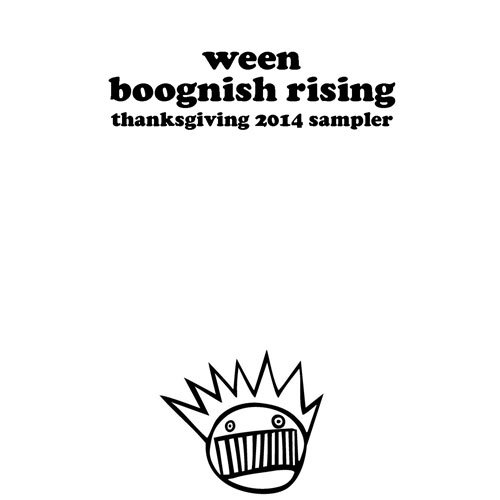 "image for article ""Boognish Rising Thanksgiving 2014 Sampler"" - Ween [Free Download]"