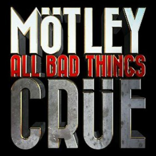 Motley-Crue-all-bad-things-single-cover-art