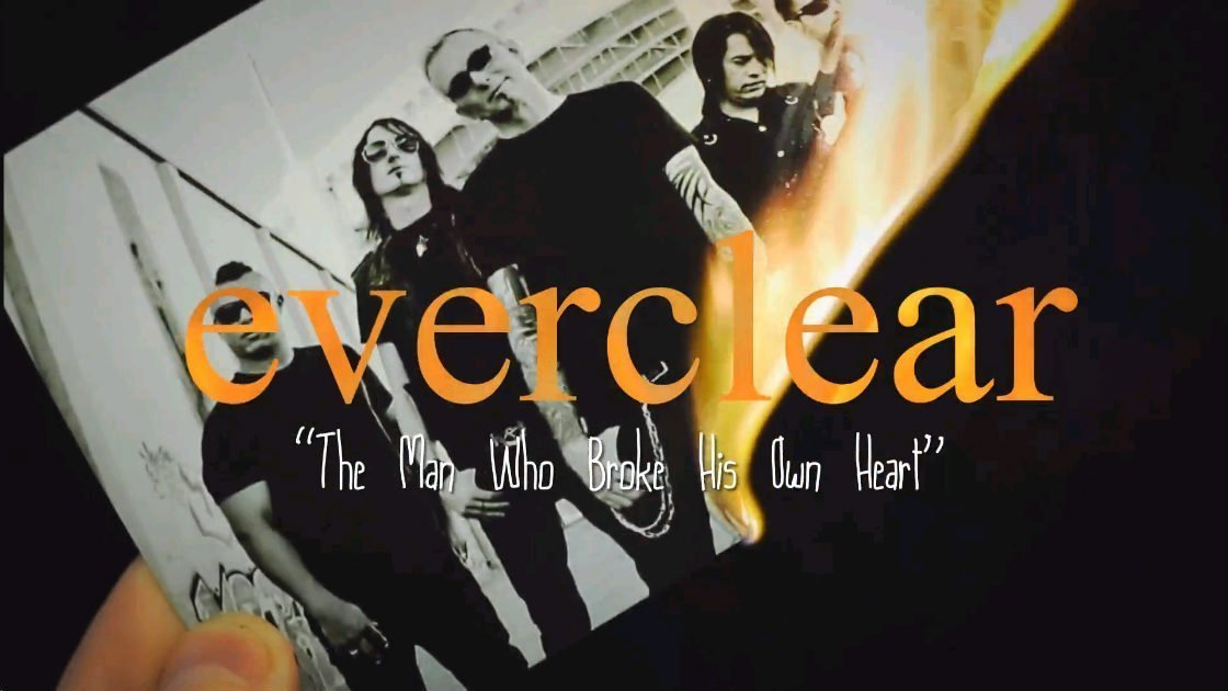 "image for article ""The Man Who Broke His Own Heart"" - Everclear [Lyrics + YouTube Lyric Video]"