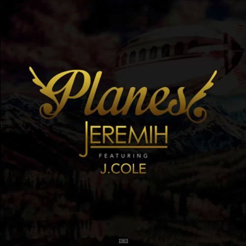 "image for article ""Planes"" - Jeremih ft J.Cole [Official Audio Stream + Lyrics]"