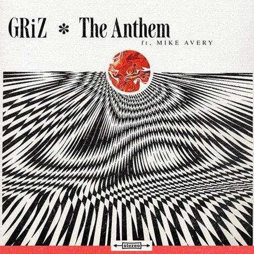 "image for article ""The Anthem"" - GRiZ ft Mike Avery [Soundcloud Audio Stream]"