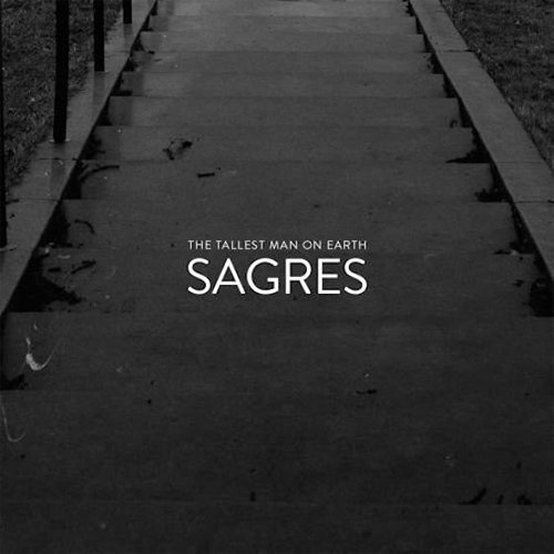 "image for article ""Sagres"" - The Tallest Man On Earth [Soundcloud Audio Stream]"