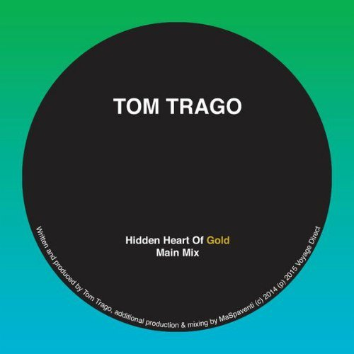 "image for article ""Hidden Heart Of Gold"" (Original Mix) - Tom Trago [SoundCloud Audio Stream]"