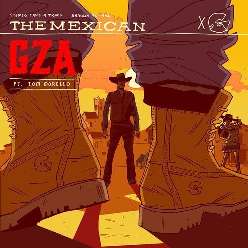 "image for article ""The Mexican"" - GZA ft Tom Morello [SoundCloud Audio Stream + Lyrics]"