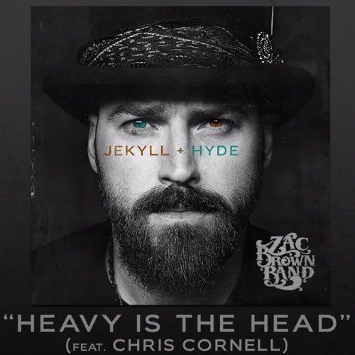 "image for article ""Heavy Is The Head"" - Zac Brown Band ft Chris Cornell [YouTube Official Lyric Video + Behind-The-Song]"