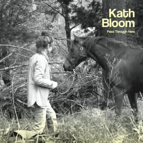 kath-bloom-pass-through-here-album-cover-art