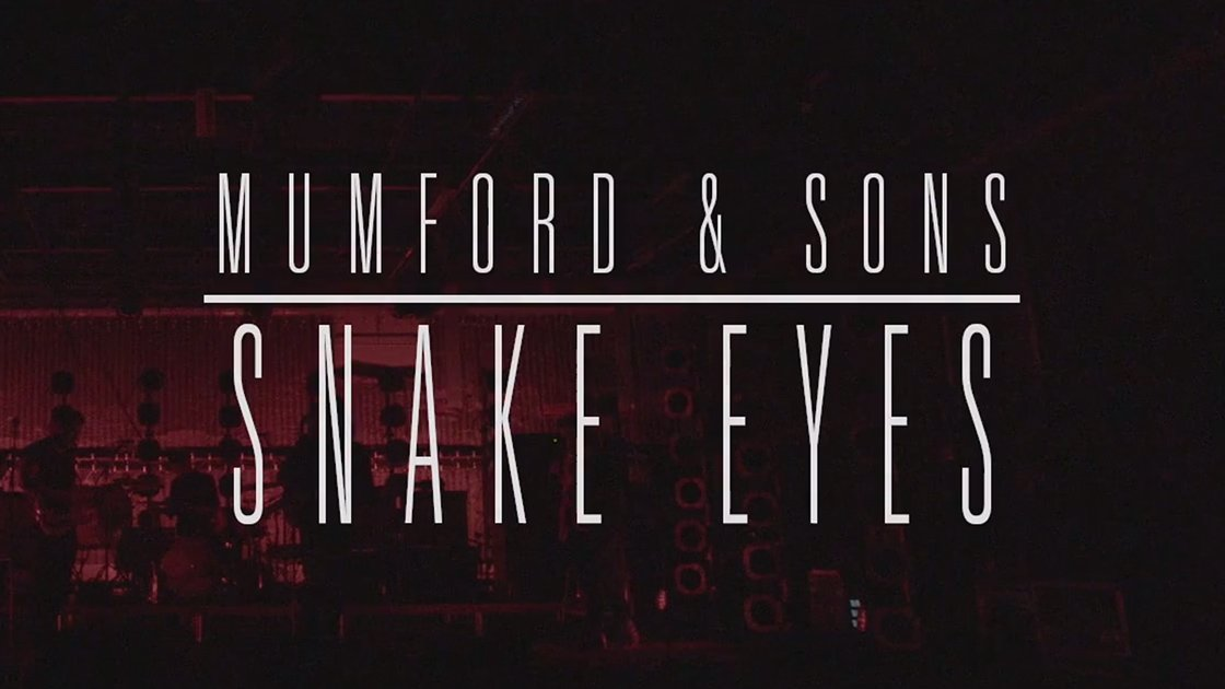 snake-eyes-mumford-sons-youtube-live-video