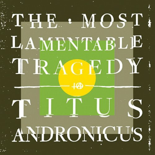 titus-andronicus-the-most-lamentable-tragedy-album-cover-art