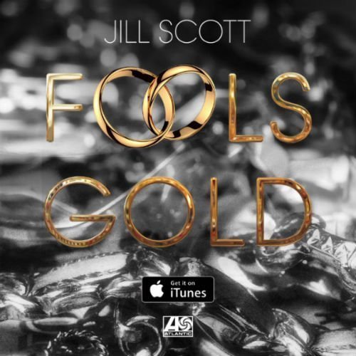 "image for article ""Fools Gold"" - Jill Scott [YouTube Audio Stream]"
