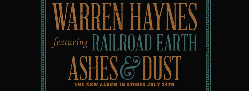 warren-haynes-railroad-earth-ashes-and-dust-tour-2015-header-photo