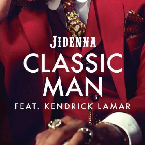 "image for article ""Classic Man"" (Remix) - Jidenna ft Kendrick Lamar [YouTube Audio Stream]"