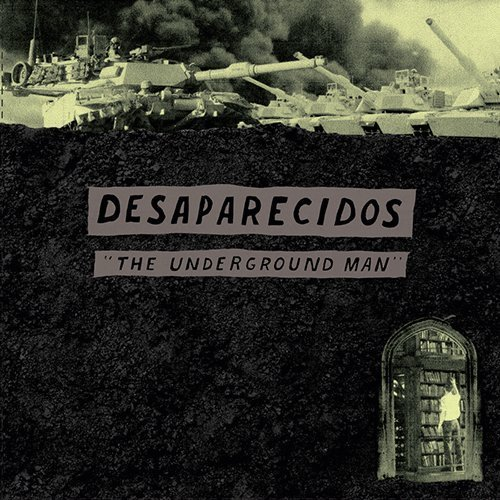 "image for article ""The Underground Man"" - Desaparecidos [YouTube Official Audio Stream]"