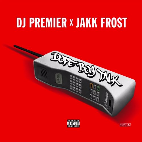 "image for article ""Dope Boy Talk""- DJ Premier & Jakk Frost [YouTube Official Audio]"