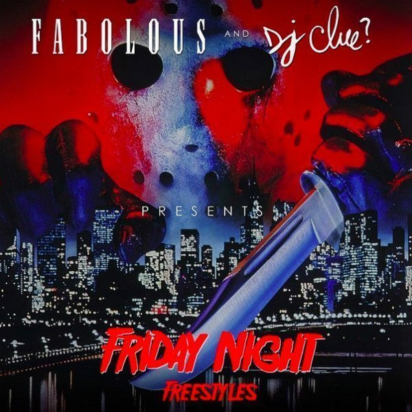 "image for article ""Friday Night Freestyles"" - Fabolous [Official Mixtape Stream + Free Download]"