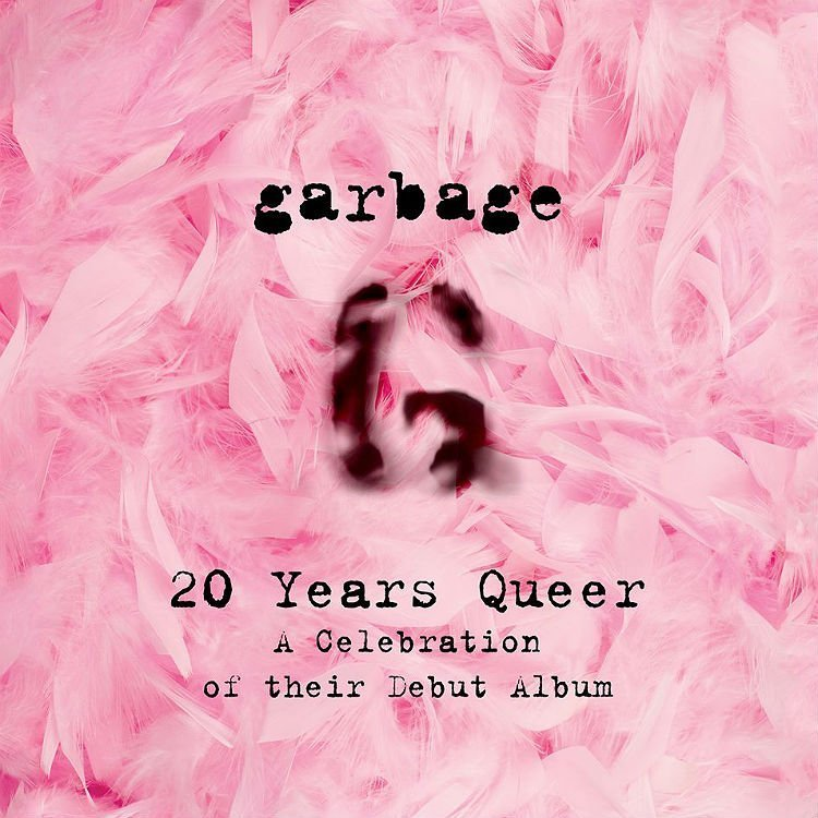 garbage-2015-tour-20-Years-Queer-poster.jpg