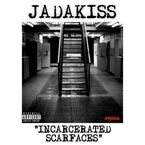 "image for article ""Incarcerated Scarfaces"" - Jadakiss [SoundCloud Audio Stream]"
