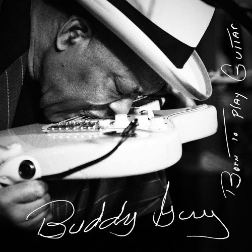 "image for article ""Born To Play Guitar"" - Buddy Guy [Official Full Album Stream + Zumic Review]"