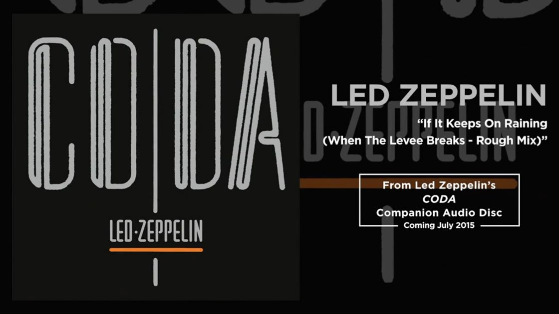 "image for article ""When The Levee Breaks"" (Coda Rough Mix) - Led Zeppelin [Official Audio Stream]"