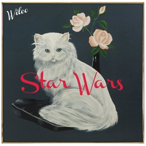 "image for article ""Star Wars"" - Wilco [Official Full Album Stream, Free MP3 Download + Zumic Review]"