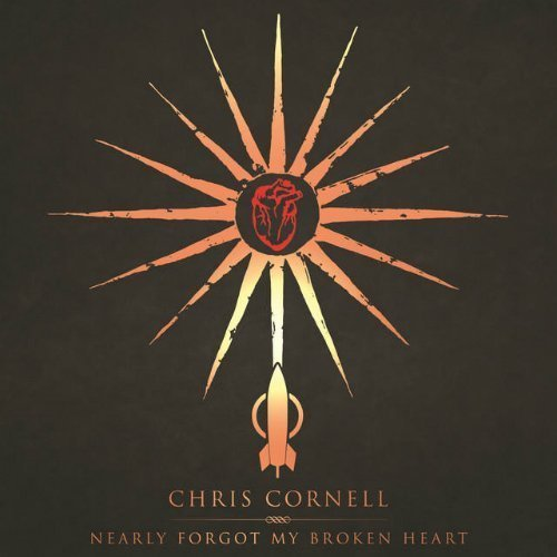 "image for article ""Nearly Forgot My Broken Heart"" - Chris Cornell [YouTube Official Lyric Video]"