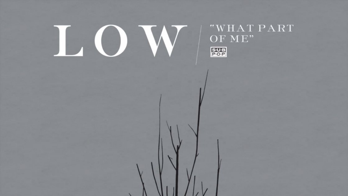 "image for article ""What Part of Me"" - Low [YouTube Official Audio Stream]"