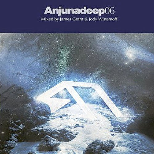 "image for article ""Anjunadeep 06"" - James Grant & Jody Wisternoff [Official Full Album Stream + Zumic Review]"