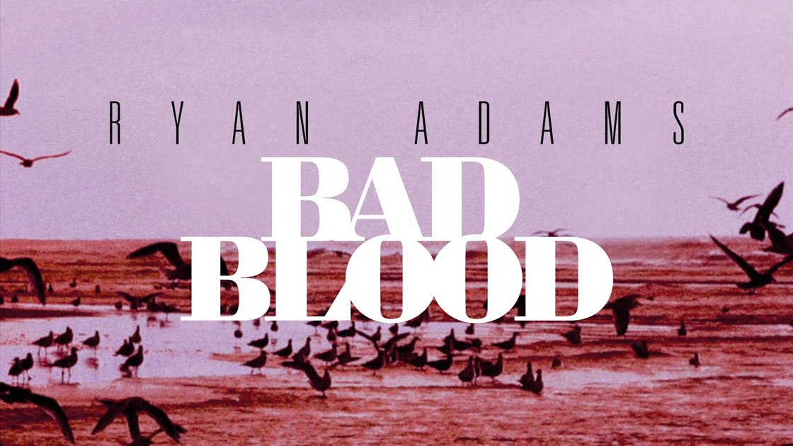 "image for article ""Bad Blood"" - Ryan Adams (Taylor Swift Cover) [YouTube Official Audio Stream]"