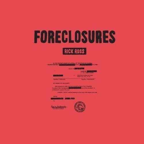 "image for article ""Foreclosures"" - Rick Ross [SoundCloud Audio Stream]"