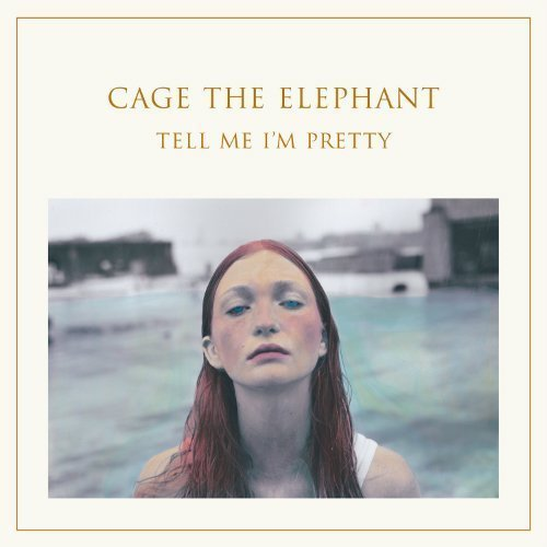 "image for article ""Tell Me I'm Pretty"" - Cage the Elephant [Official Full Album Stream + Zumic Review]"