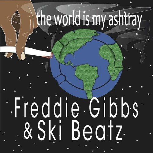 "image for article ""The World Is My Ashtray"" - Freddie Gibbs & Ski Beatz [SoundCloud Audio Stream]"