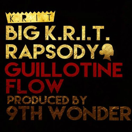 "image for article ""Guillotine Flow"" (Prod. by 9th Wonder) - Big K.R.I.T. ft Rapsody [YouTube Audio Stream]"