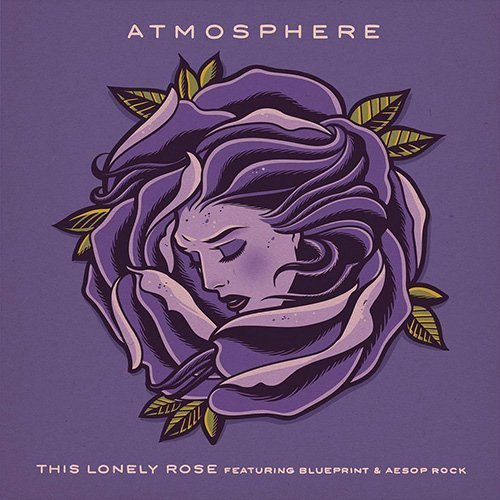 "image for article ""This Lonely Rose"" - Atmosphere ft Blueprint & Aesop Rock [YouTube Official Audio Stream]"