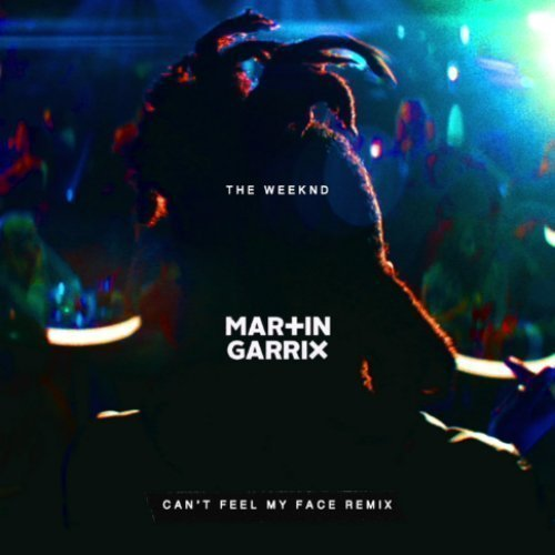 "image for article ""Can't Feel My Face"" - The Weeknd (Martin Garrix Remix) [YouTube Official Audio Stream]"