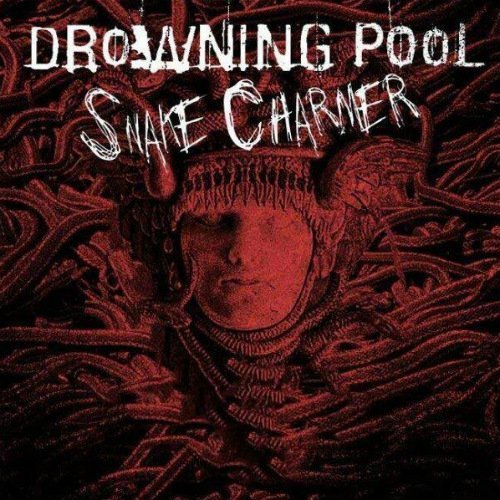 "image for article ""Snake Charmer"" - Drowning Pool [SoundCloud Official Audio Stream]"