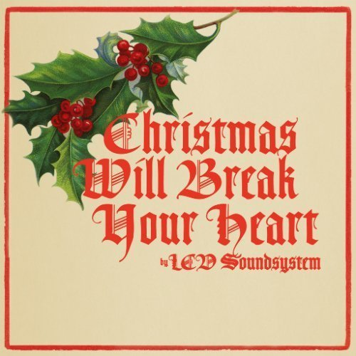 "image for article ""Christmas Will Break Your Heart"" - LCD Soundsystem [YouTube Official Audio Stream]"