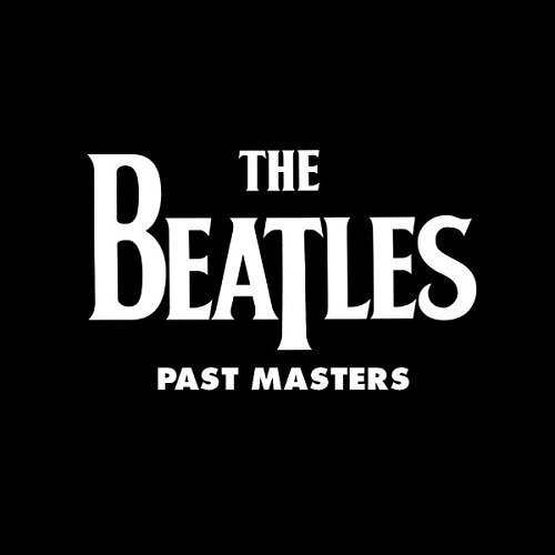"image for article ""Past Masters (Vols. 1 & 2)"" - The Beatles [Spotify Full Album Stream]"