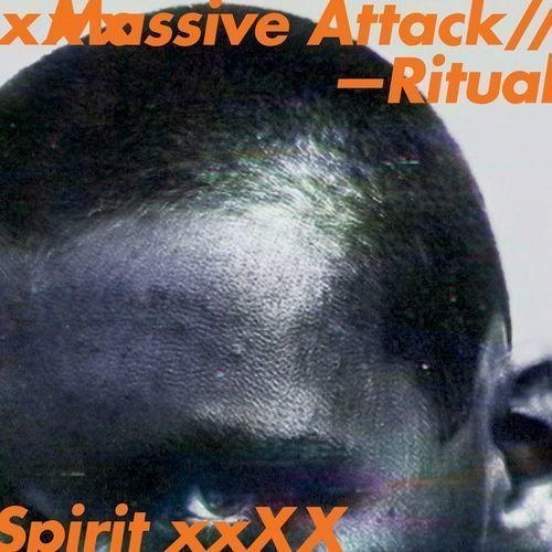 "image for article ""Ritual Spirit"" - Massive Attack [Official Full EP Stream]"