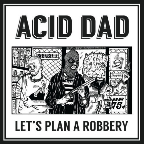"image for article ""Don't Get Taken"" - Acid Dad [SoundCloud Official Audio Stream]"