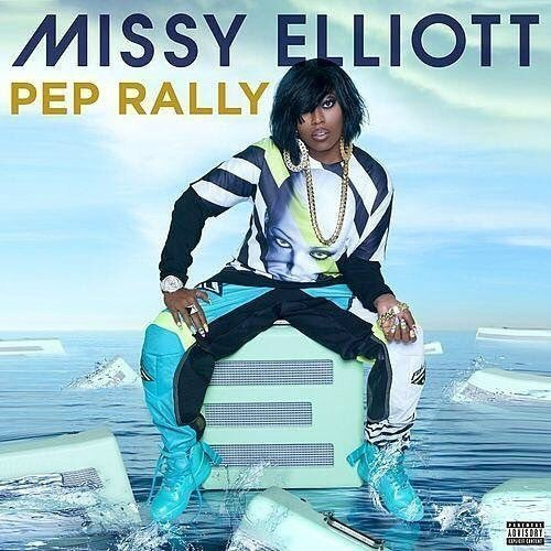 "image for article ""Pep Rally"" - Missy Elliot [YouTube Official Audio Stream]"
