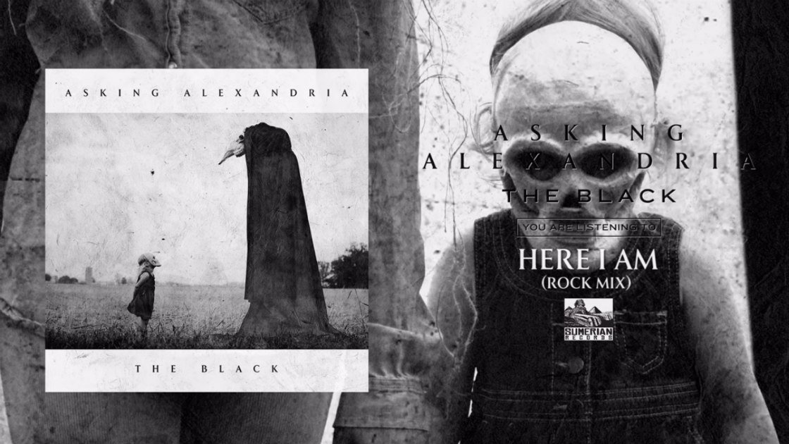 "image for article ""Here I Am"" - Asking Alexandria [YouTube Official Audio Stream]"