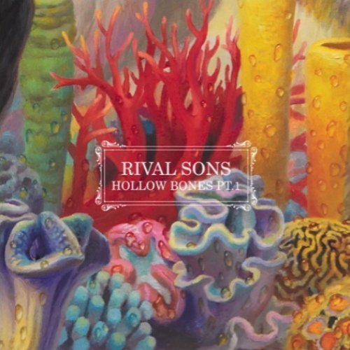 "image for article ""Hollow Bones Pt. 1"" - Rival Sons [YouTube Official Audio Stream]"
