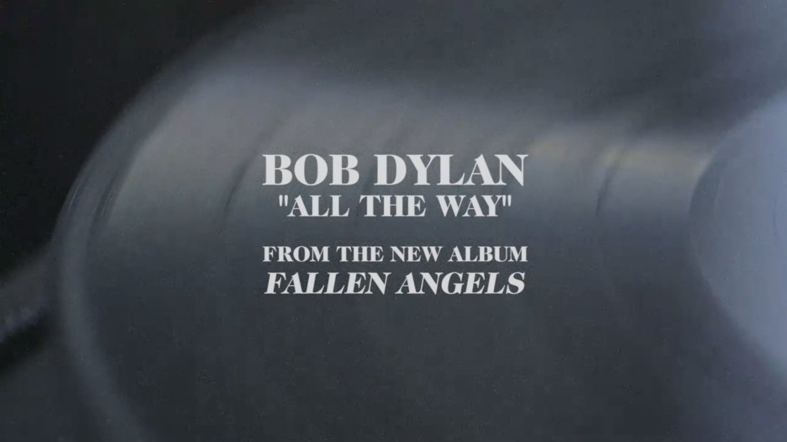 "image for article ""All The Way"" - Bob Dylan (Frank Sinatra Cover) [YouTube Official Audio Stream]"