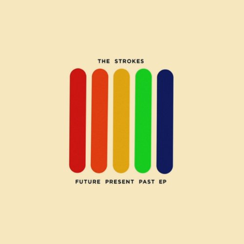 "image for article ""Future Present Past"" EP - The Strokes [Official Audio Stream]"