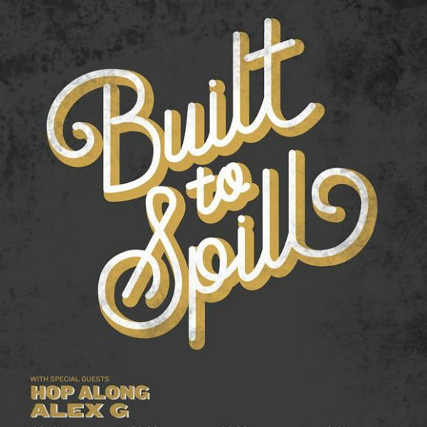 image for event Built To Spill, Hop Along, and Alex G
