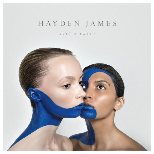 "image for article ""Just a Lover"" - Hayden James [SoundCloud Official Audio Stream]"