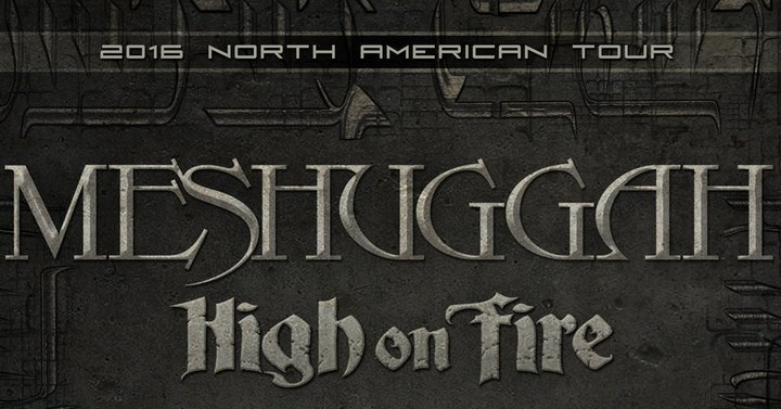 image for article Meshuggah Sets 2016 North American Tour Dates With High On Fire: Ticket Presale Code Info